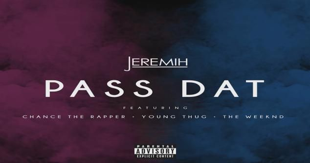 Escucha el remix de Jeremih 'Pass Dat' Feat. Young Thug, Chance The Rapper y The Weeknd